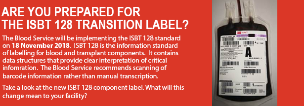 The Blood Service will be implementing the ISBT 128 standard
