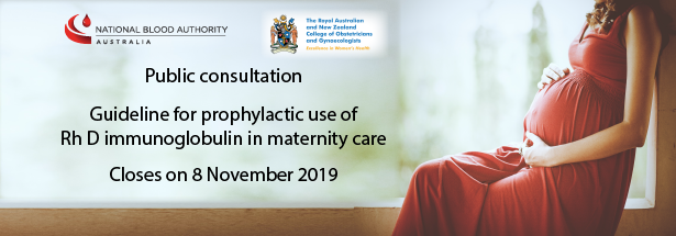 Public consultation for the prophylactic use of Rh D immunoglobulin in maternity care