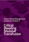 Cover of Module 1 Critical Bleeding Massive Transfusion
